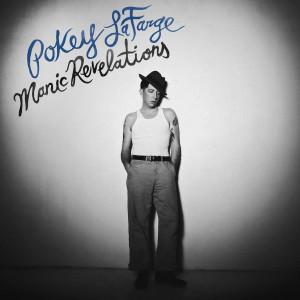 Pokey LaFarge - Manic Revelations CD