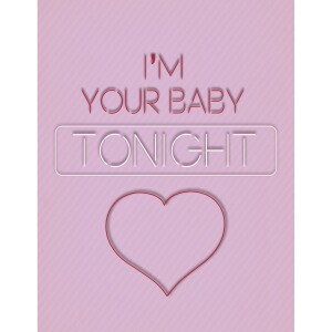 I'm Your Baby Card