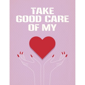 Take Good Care of My Heart Card
