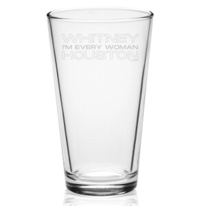 I'm Every Woman Laser-Etched Pint Glass