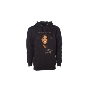 Whitney Houston I Will Always Love You Pullover Hoodie