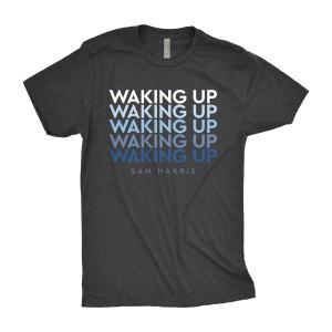 Waking Up x5 T-Shirt