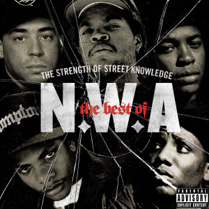 The Best Of N.W.A: The Strength Of Street Knowledge CD