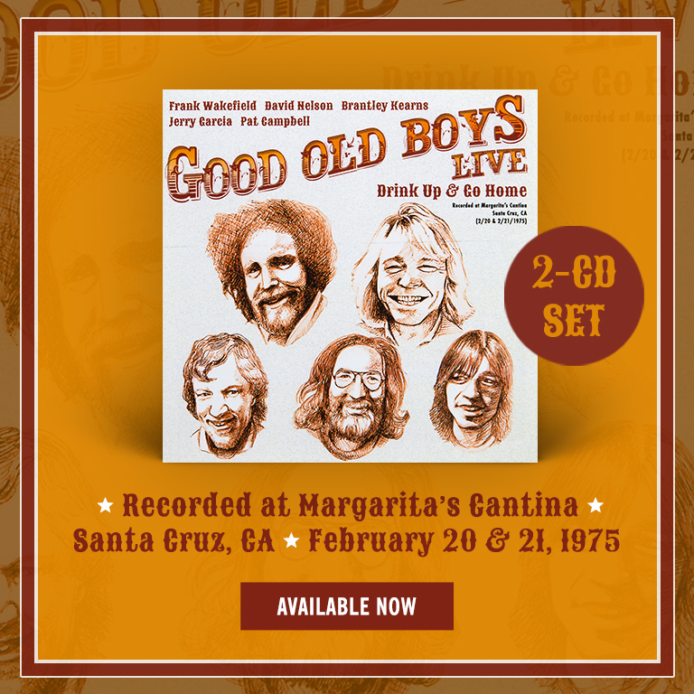 Good Old Boys Live: Drink Up and Go Home 2-CD Set Now Available!