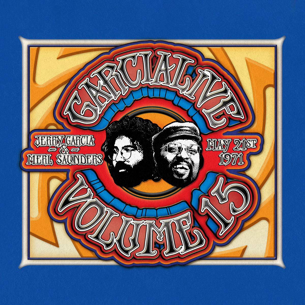 Jerry Garcia & Merl Saunders - GarciaLive Volume 15: 05/21/71 2-CD Set or Digital Download