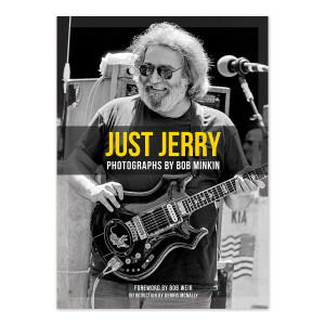 Just Jerry: Jerry Garcia Photographed by Bob Minkin