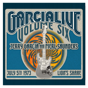 Jerry Garcia & Merl Saunders - GarciaLive Volume 6: 7/5/73 Digital Download