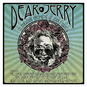 Dear Jerry: Celebrating The Music Of Jerry Garcia [2CD Set]