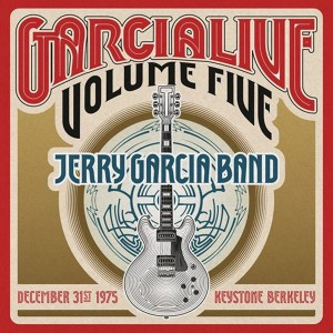 Jerry Garcia Band - GarciaLive Volume 5: 12/31/75 Digital Download