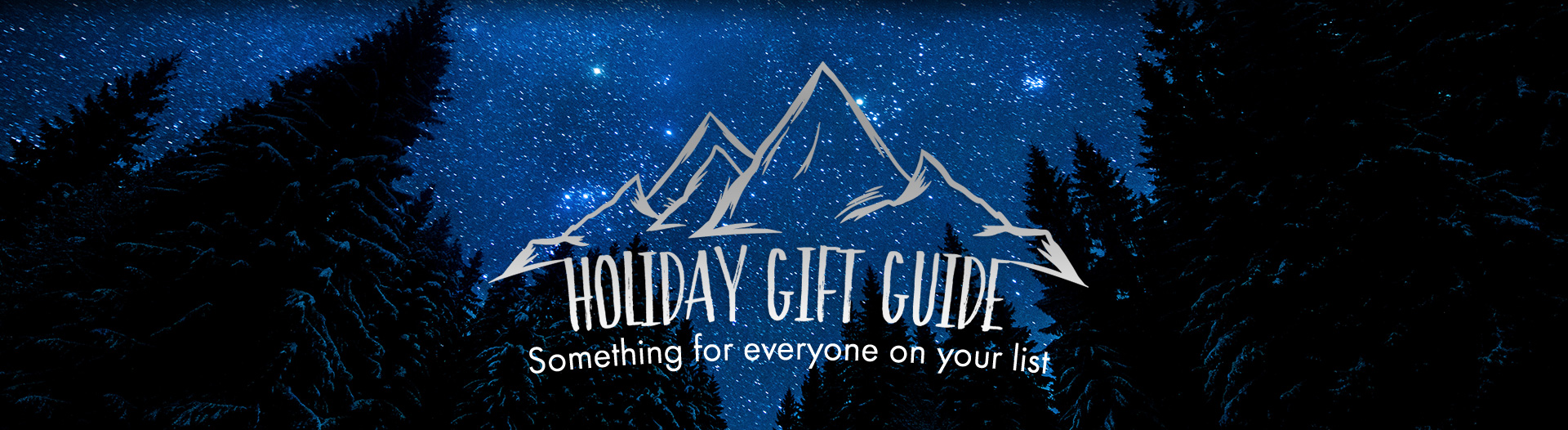 Holiday Gift Guide | Something for everyone on your list