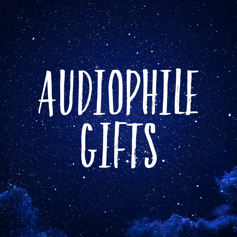 Audiophile Gifts