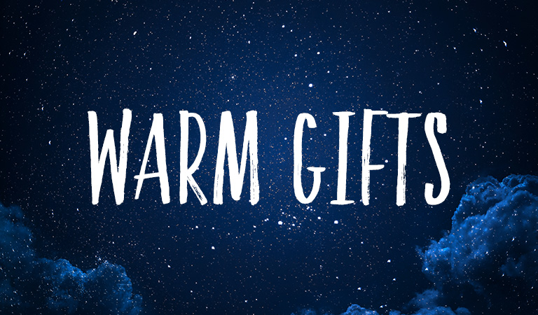 Warm Gifts