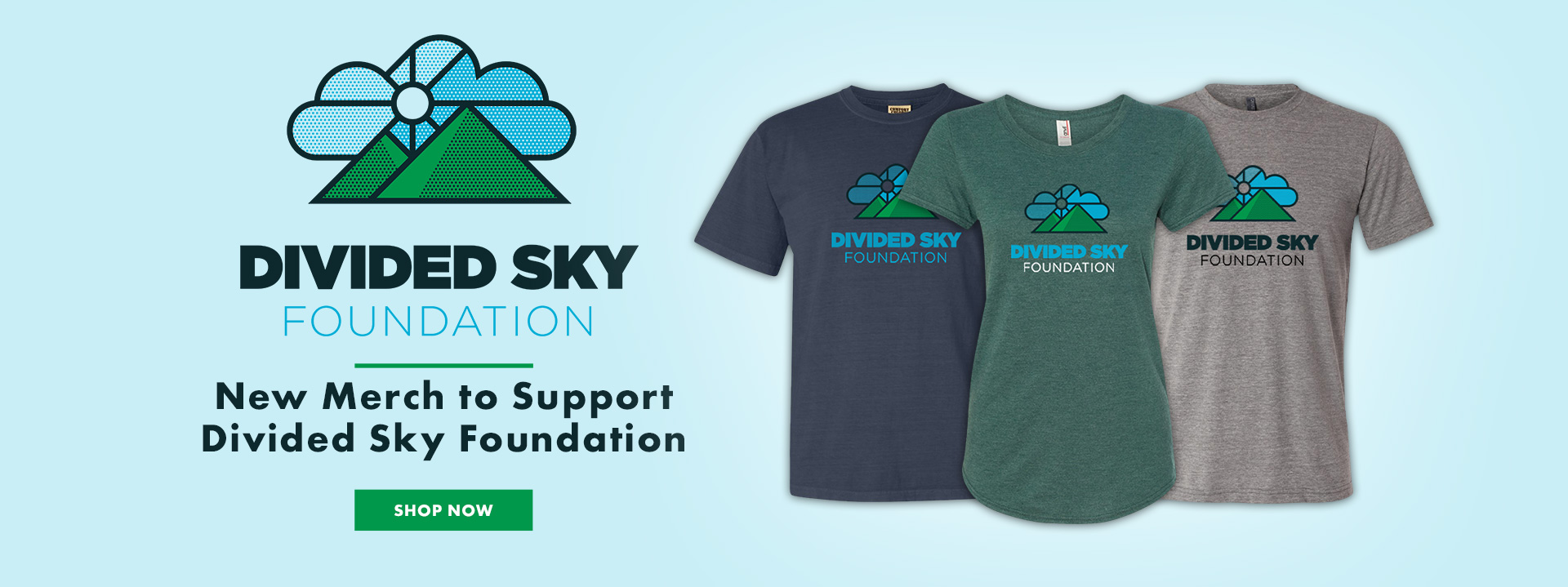 Divided Sky Foundation Merch Now Available