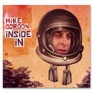 Mike Gordon - Inside In (MP3 - Digital Download)