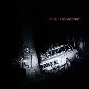 Phish - The Siket Disk (Digital Download - MP3 or FLAC)