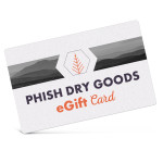 Phish Dry Goods Electronic Gift Certificate