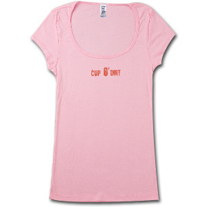 Brian Regan Cup o' Dirt Women's Pink T-shirt