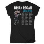 Brian Regan Women's 2015 Tour Shirt
