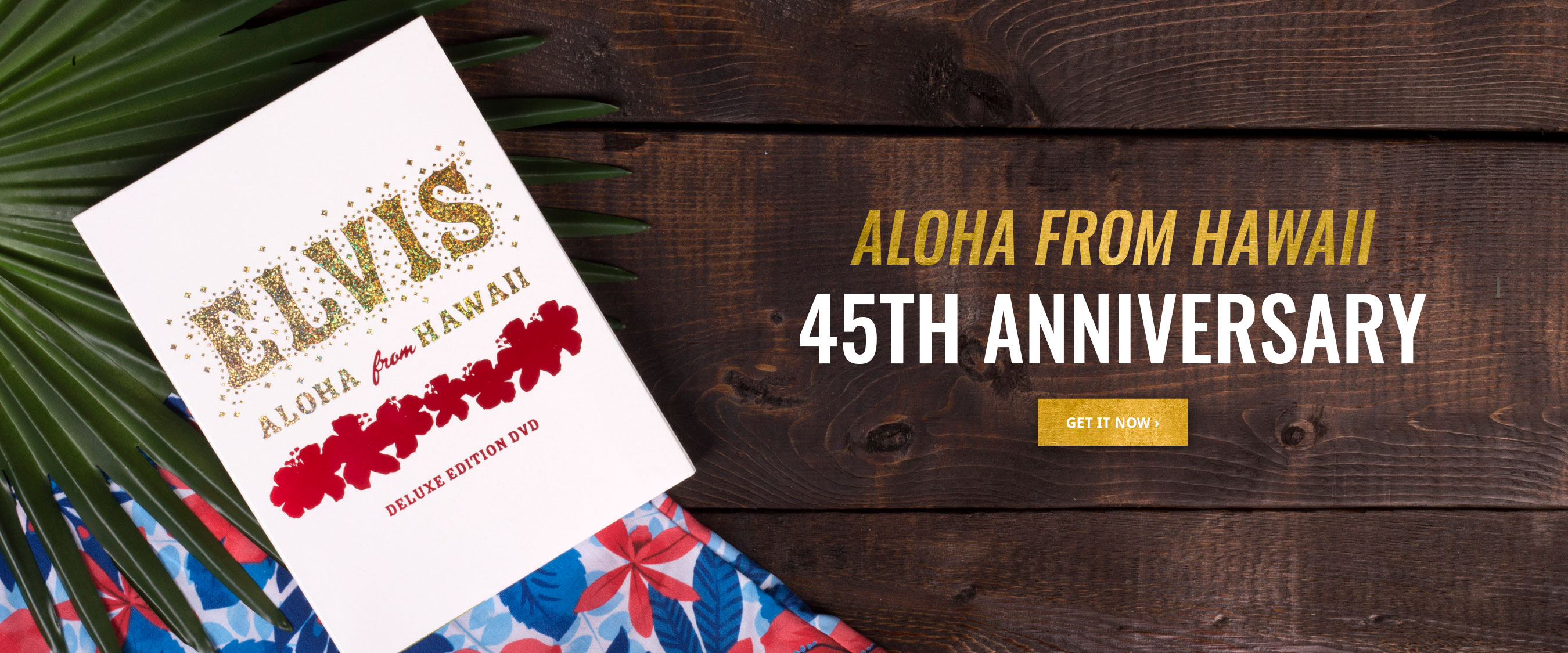 Celebrate the 45th anniversary of Aloha from Hawaii!