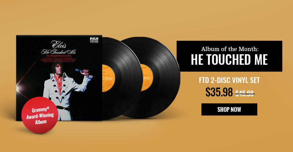 Album of the Month: He Touched Me FTD 2-Disc Vinyl Set
