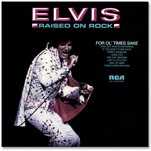 Elvis Raised On Rock FTD CD