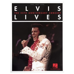 Elvis Lives - 25th Anniversary Concert Songbook