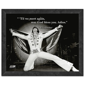 Elvis Til We Meet Again Framed Quote