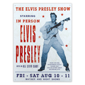 Elvis Presley in Show Sign