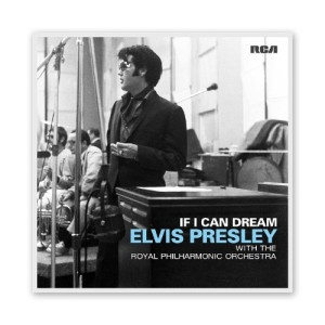 If I Can Dream: Elvis Presley With The Royal Philharmonic Orchestra CD