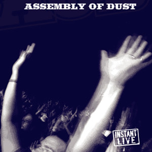 Assembly Of Dust Live at Paradise Rock Club, Boston, MA 12/30/05