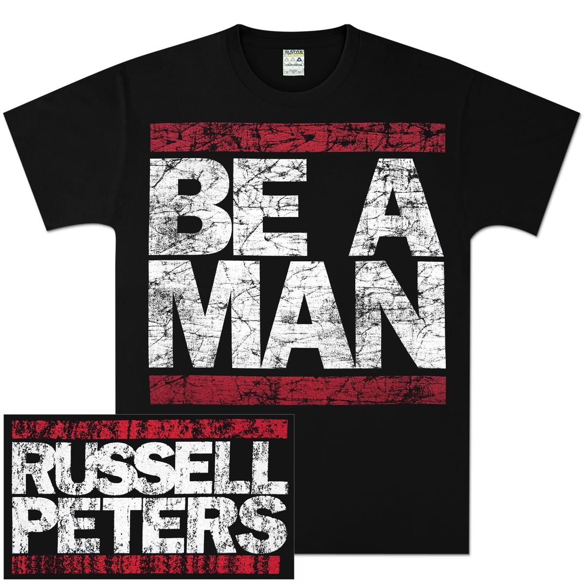 Be A Man T-Shirt (Men's)