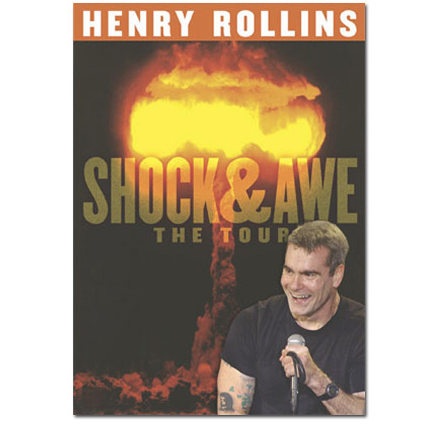 Henry Rollins - Shock & Awe
