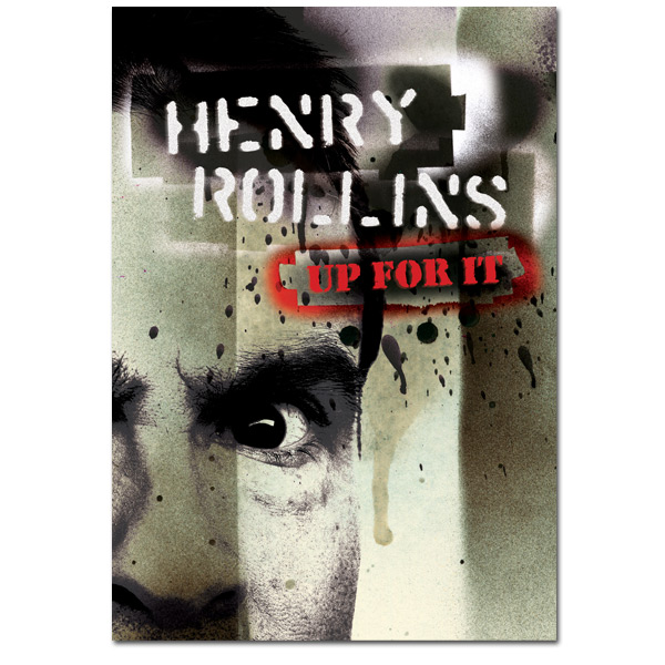 Henry Rollins - Up For It