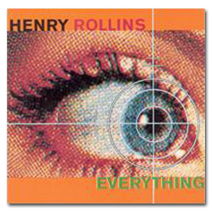 "Henry Rollins - ""Everything"" Digital Download"