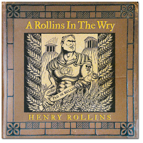"Henry Rollins - ""A Rollins in the Wry"" Digital Download"
