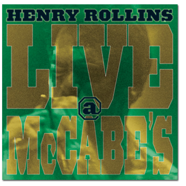 "Henry Rollins - ""Live at McCabes"" Digital Download"