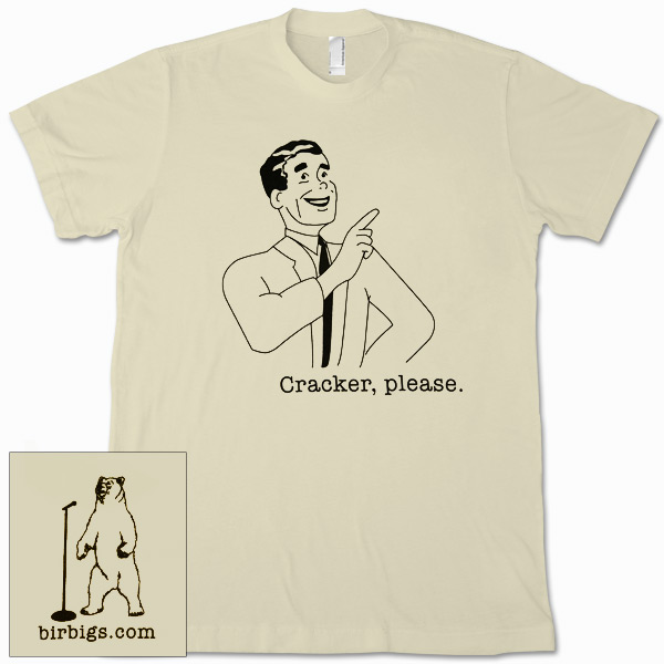 Cracker, Please Men's T-Shirt