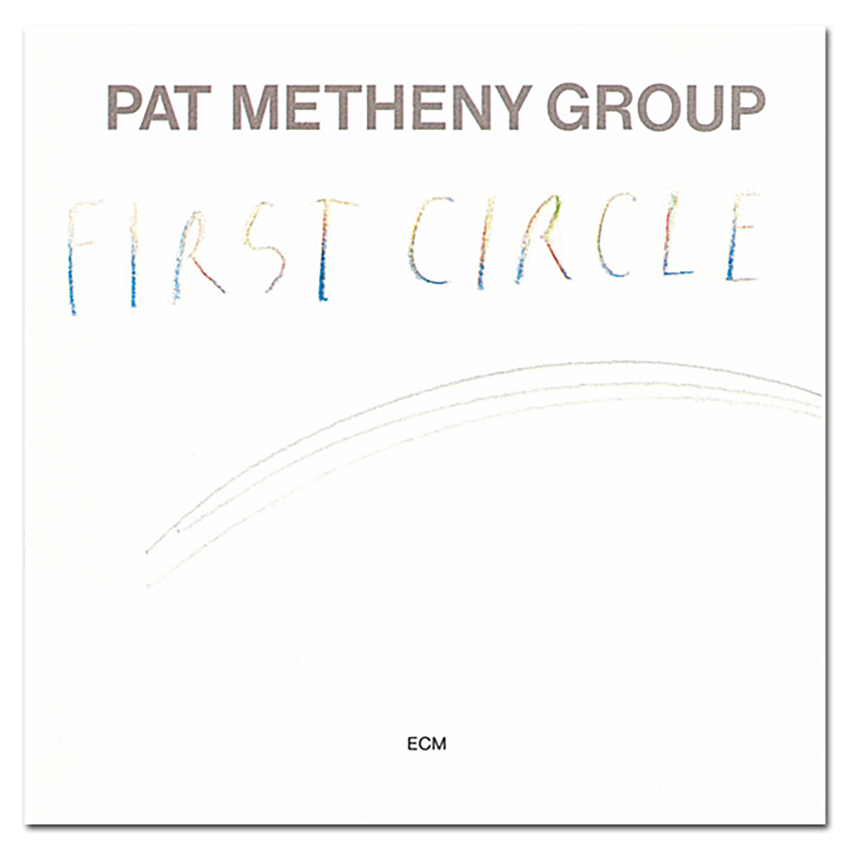 Pat Metheny - First Circle CD