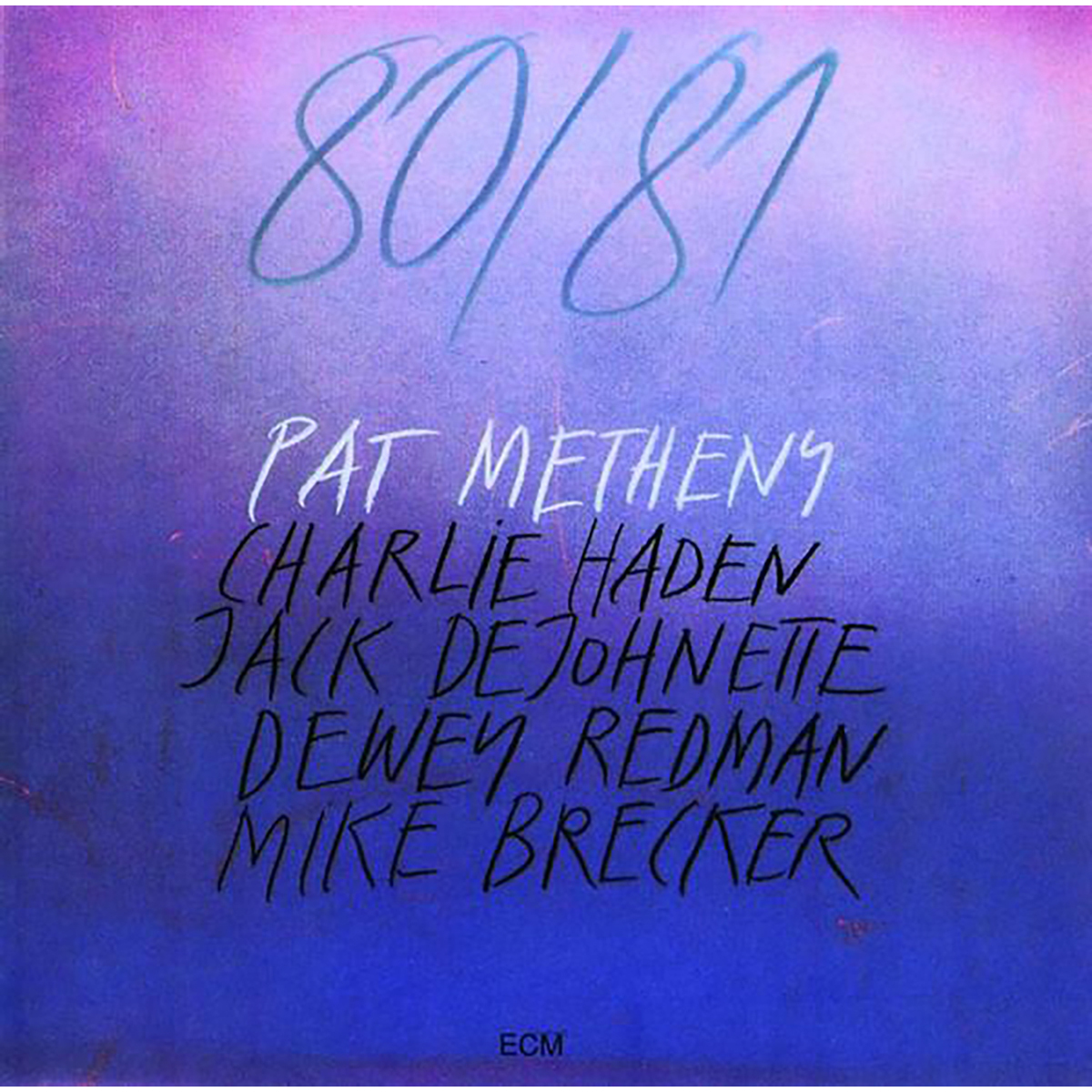 Pat Metheny - 80/81 - Digital Download