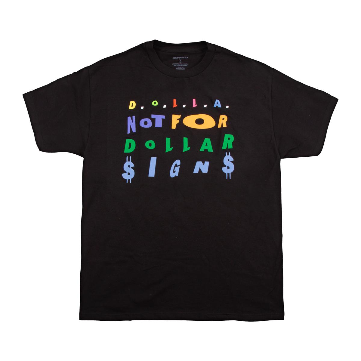 D.O.L.L.A. Sign T-Shirt