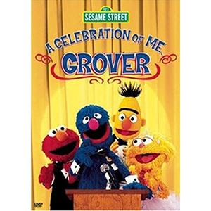 Celebration of Me, Grover DVD