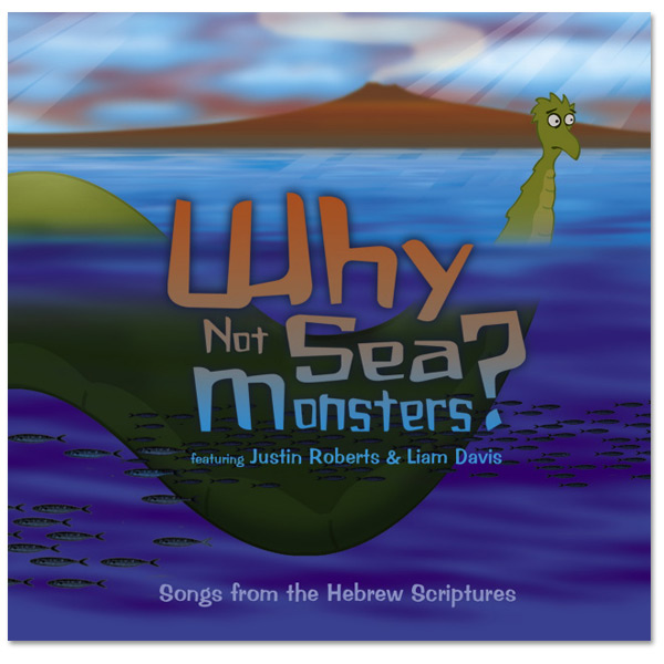 Songs from the Hebrew Scriptures CD - Why Not Sea Monsters?