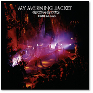 My Morning Jacket - Okonokos (Double Live Album) CD