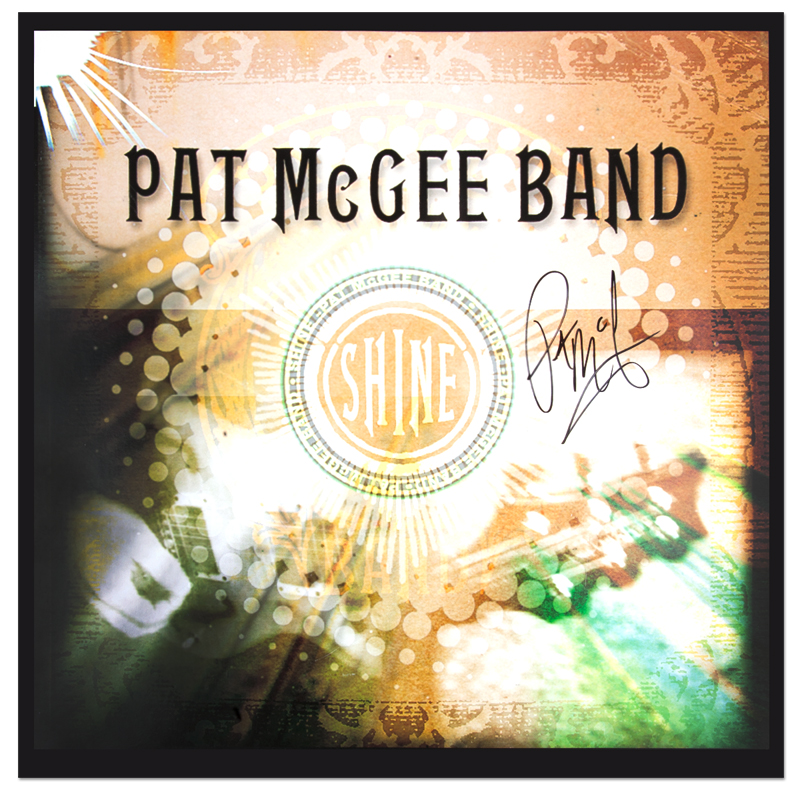 "Pat McGee ""Shine"" Hand-Signed Record Flat"