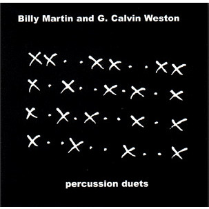 Percussion Duets CD - Billy Martin/G. Calvin Weston