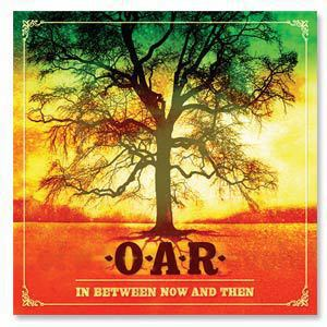 O.A.R. In Between Now And Then CD/DVD