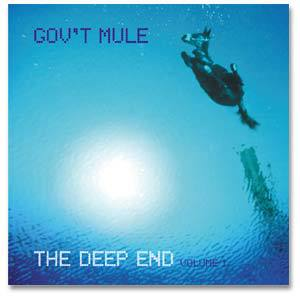 Gov't Mule - The Deep End Volume 1 CD