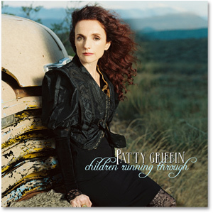Patty Griffin - Childen Running Through Digital Download