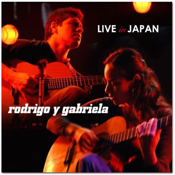 Rodrigo y Gabriela - Live in Japan CD/DVD