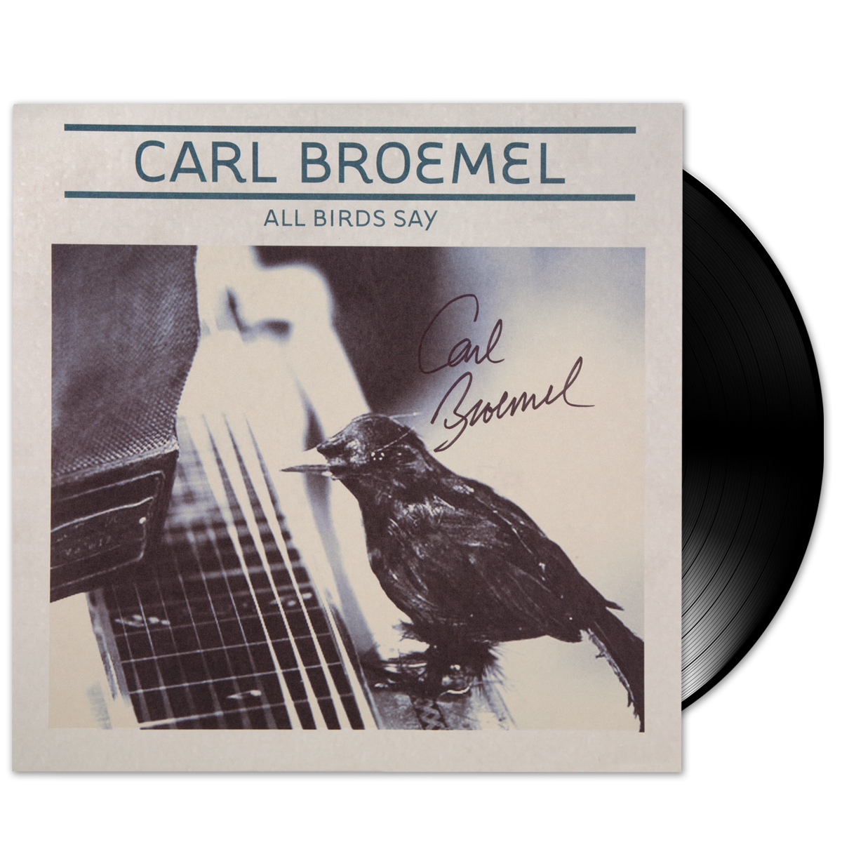 Carl Broemel - All Birds Say LP [Autographed]